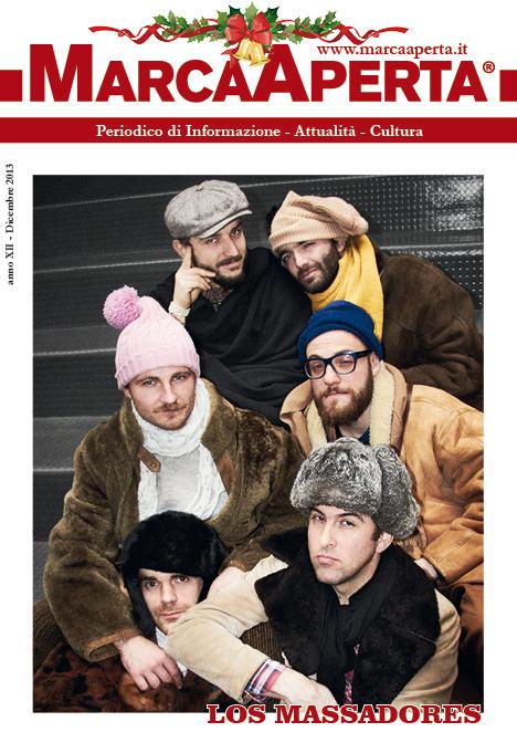 Dicembre 2013, los massadores