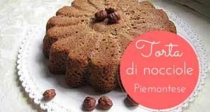 torta, nocciole, ricetta, piemontese, dolce