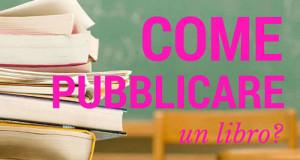 pubblicare, libro , editore