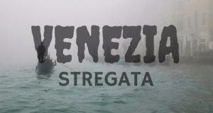 venezia stregata, miti, leggende