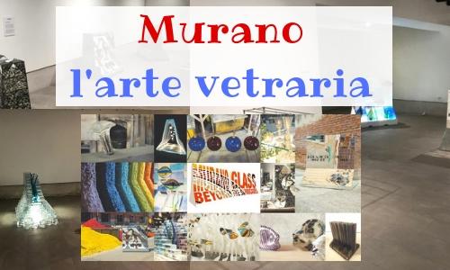 arte, vetri, opere, venezia, murano