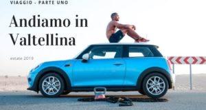 Valtellina Vacanza Viaggio
