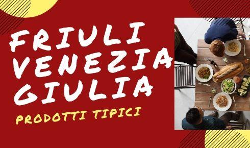 Turismo Friuli Venezia Giulia Cucina