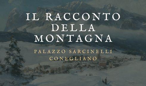 la mostra a Palazzo Sarcinelli Il racconto della montagna Conegliano