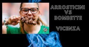 Festival Arrosticini vs Bombette di Vicenza