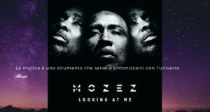 Mozez musica intervista looking at me