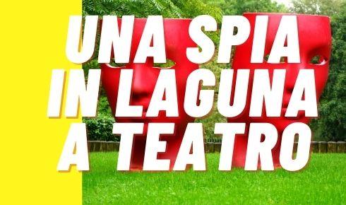 GRADO TEATRO SPIA IN LAGUNA