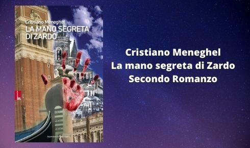 Cristiano Meneghel Libro La mano segreta di Zardo