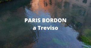 PARIS BORDON a Treviso